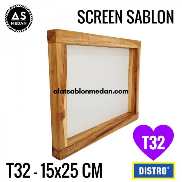 Screen Sablon T32 15x25 (KAYU)